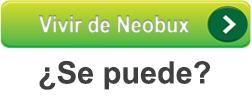¿Se puede vivir de Neobux?